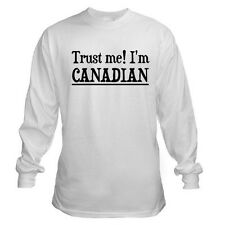 TRUST ME I'M A CANADIAN FUNNY CANADA FLAG PRIDE COLLEGE LONG SLEEVE T-SHIRT