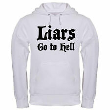 LIARS GO TO HELL FUNNY CHRISTIAN JESUS IS LORD CONSERVATIVE hoodie hoody