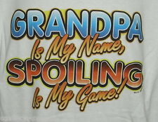 GRANDPA NAME SPOILING IS MY GAME ! White Or Gray Sweatshirt SM Thru 4XL THE BEST