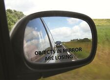 2 Objects In The Mirror Are Losing Die Cut Vinyl / Decal Sticker Free Shipping