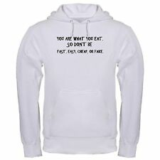 YOU ARE WHAT YOU EAT CLEAN HEALTHY ORGANIC HEALTH FAST EASY CHEAP hoodie hoody