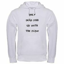 ONLY DEAD FISH GO AGAINST FLOW FUNNY LIFE LESSONS DIFFERENT hoodie hoody