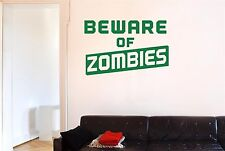Beware Of Zombies Wall Stickers Decals Art