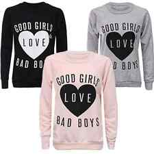 NEW WOMENS SWEATSHIRT GOOD GIRLS LOVE BAD BOYS TEXT PRINT LADIES JUMPER TOP 8-14