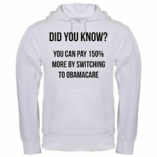 PAY 150% MORE SWITCH OBAMACARE HEALTH CARE ACT INSURANCE NO OBAMA hoodie hoody