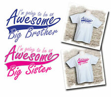 I'm going to be an awesome big brother/sister - kids t-shirts. Ages 1 to 11