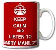 KEEP CALM AND LISTEN TO BARRY MANILOW GIFT MUG CARRY ON COOL BRITANNIA RETRO CUP
