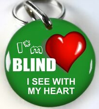 I'm Blind I See With My Heart Kelly Green round dog cat custom pet tag by ID4PET