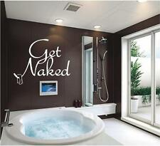 Get Naked Wall Decals - Funny Bathroom Vinyl Stickers Quotes Lettering
