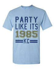 Party Like It's 1985 Shirt Royals Kansas City Playoffs World Series Mens T Shirt