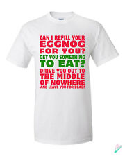 Christmas Vacation Eggnog Movie Quote T-shirt Tshirt Tee Shirt Gift Griswold