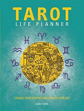 Tarot Life Planner Change Your Destiny and Enrich Your Life Pbk 9780753727997