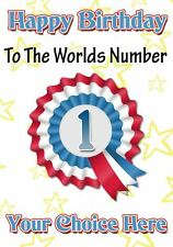 The Worlds No.1 Occasions Personalised Greeting Card Birthday Fathers Mum PIDLB2
