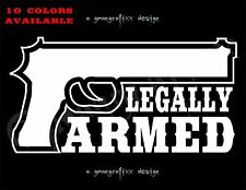 Legally Armed - Decal Sticker Car Window 2nd Amendment Gun Weapon 10 Colors #751
