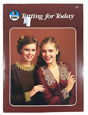 DMC Tatting for Today Pattern Book 15209 Pincushions Collars Ornaments