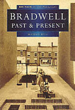 Bradwell Past and Present in Old Photographs by Marion Hill (Paperback, 1998)