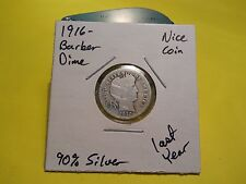 1916 Barber Dime!!! Nice Coin!!! 90% Silver LAST YEAR!!!