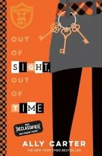 Out of Sight, Out of Time by Ally Carter Paperback Book