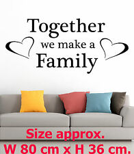 Together we make a Family Art Hearts Love Home Room Wall Vinyl Stickers Quote 5