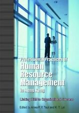 Professional Practices of Human Resource Management in Hong Kong by K.T. Tsui Pa