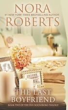 The Inn Boonsboro Trilogy: The Last Boyfriend 2 by Nora Roberts (2014, Paperback