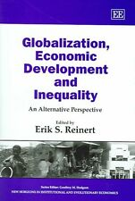 Globalization, Economic Development and Inequality by Erik S. Reinert Hardcover