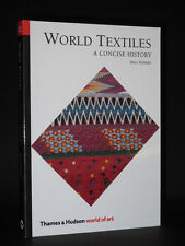 World Textiles. A Concise History 2003 MARY SCHOESER Textile/Art/Fabrics/Costume
