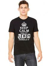 keep calm and let leroy handle it 1 Tshirt | keep calm and let leroy h