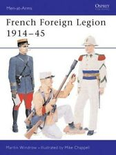 French Foreign Legion 1914 45 by Martin Windrow Paperback Book (English)