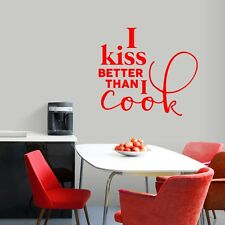 I Kiss Better Than I Cook Wall Decal