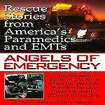 """""""Angels of Emergency: Rescue Stories from America's Paramedics & EMTs"""" paperback"""