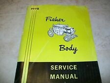 Fisher Body Service Cadillac Manual General Motors GM 1972
