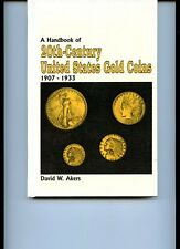 USED (GD) Handbook of Twentieth Century United States Gold Coins by David W. Ake
