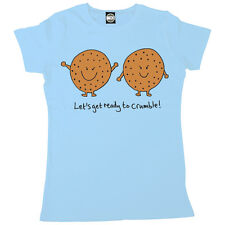 LETS GET READY TO CRUMBLE WOMENS PRINTED T-SHIRT