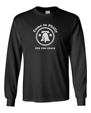 023 Come to Philly Long Sleeve crack liberty bell funny party Philadelphia new