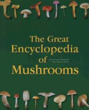 The Great Encyclopedia of Mushrooms by Jean-Louis Lamaison (2008, Hardcover)