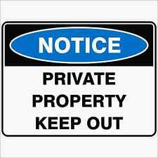 Safety Sign  PRIVATE PROPERTY KEEP OUT