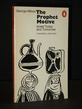 The Prophet Motive:Israel Today & Tomorrow GEORGE MIKES 1971 1st Penguin Edition