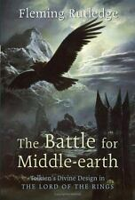 The Battle for Middle-earth: Tolkien's Divine Design in The Lord of the Rings b