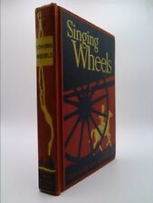 Singing wheels (Reading foundation series: Alice and Jerry books)