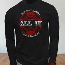 ALL IN ONLY FOLD LAUNDRY POKER GAMBLER CARD GAMES Mens Black Long Sleeve T-Shirt