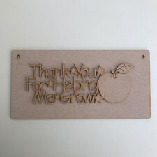 MDF Wooden Craft Shape Plaque Thank You Helping Me Grow Apple Teacher Plaque