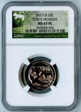2017-D NGC EARLY RELEASES MS67 PL EFFIGY MOUNDS NATIONAL PARK QUARTER 25C! RARE!