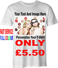 Personalised Custom Design T Shirt Your Photo Image &Text Printed in Full Colour