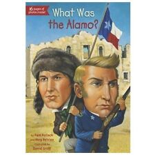 What Was the Alamo? by Pam Pollack and Meg Belviso (2013, Paperback)
