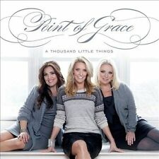 A Thousand Little Things - Point of Grace (CD, 2012, Curb)