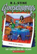 Goosebumps #44: Say Cheese and Die Again by Stine, R. L. B11