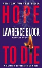 Matthew Scudder: Hope to Die 15 by Lawrence Block (2002, Paperback)