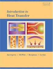 Introduction to Heat Transfer Frank P. Incropera Fifth Edition Hardcover Book