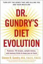 Dr. Gundry's Diet Evolution: Turn off the Genes That Are Killing You and Your